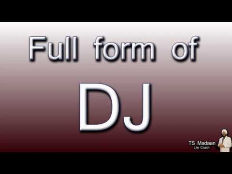 Full form of DJ