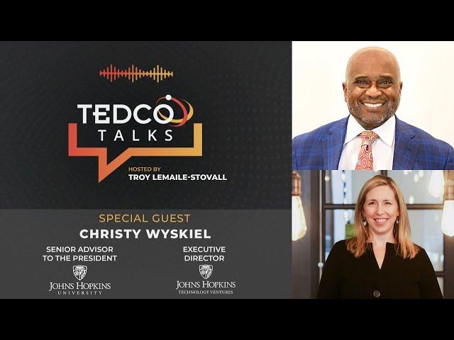 TEDCO Talks: Troy LeMaile-Stovall with Christy Wyskiel, JHU & JHTV