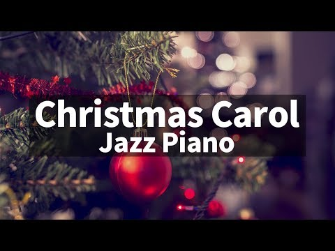 Christmas JAZZ songs instrumental playlist / Carol Jazz Piano Collection