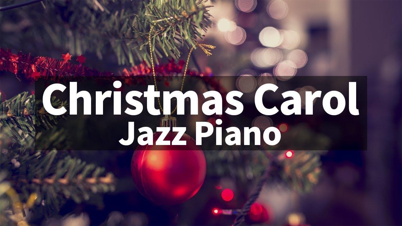 Christmas JAZZ songs instrumental playlist / Carol Jazz Piano Collection