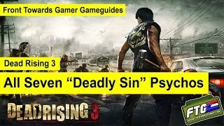 "Dead Rising 3: All Seven Psychos ""The Seven Deadly Sins"""
