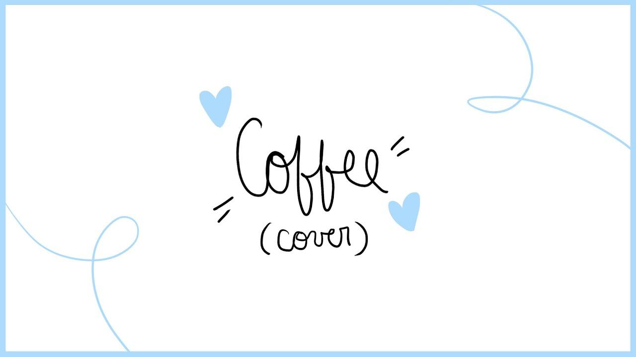 COFFEE-beabadoobee (lil cover) Chords - Chordify