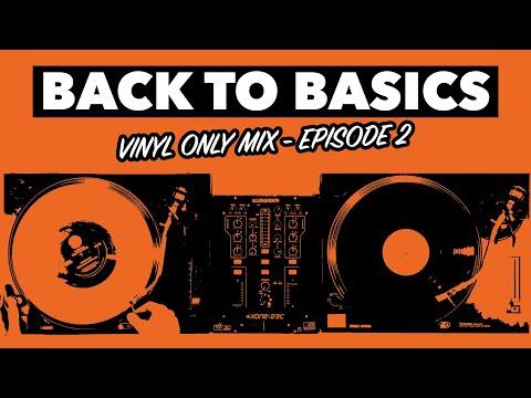 Back to Basics Ep 2 - Vinyl Only Mix - #SundayDJSkills