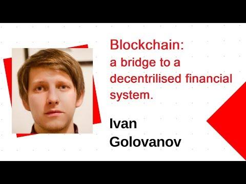 Blockchain: a bridge to decentralised financial system