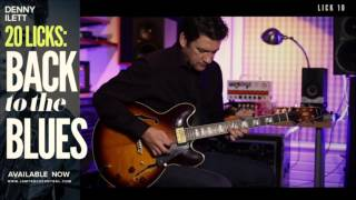 Denny Ilett's 20 Licks: Back To The Blues! | JamTrackCentral.com