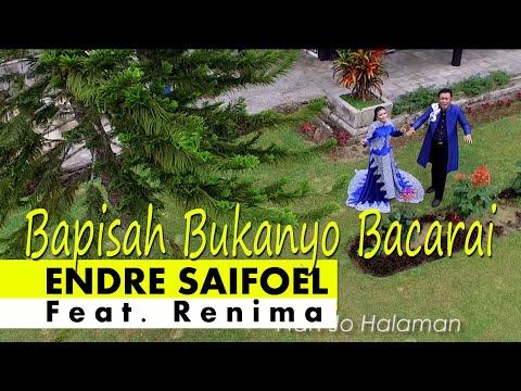 BAPISAH BUKAN BACARAI - Endre Saifoel dan Renima