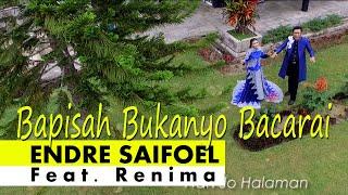 Bapisah Bukan Bacarai Endre Saifoel dan Renima.mp3