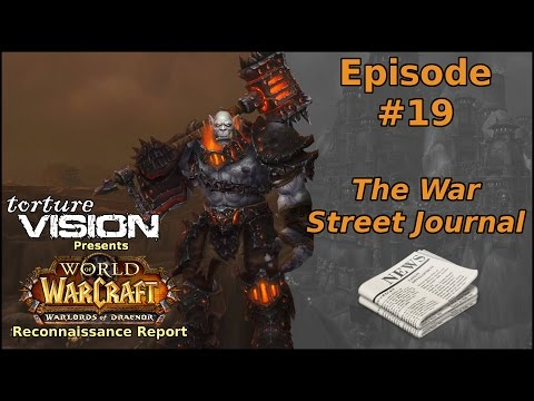 Warcraft Recon Report: The War Street Journal