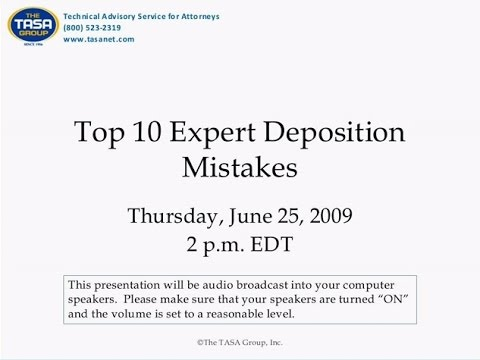 Top 10 Expert Deposition Mistakes