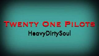"""""""Heavydirtysoul"""" (Sped Up)"""