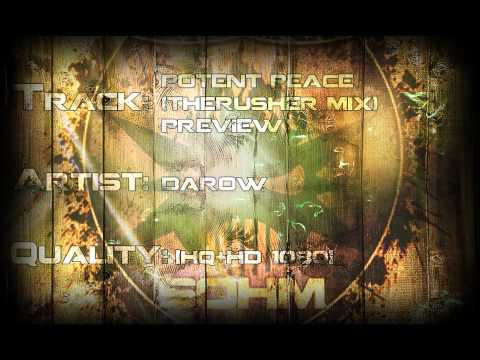 DaRow - Potent Peace (TheRusher Mix) Preview