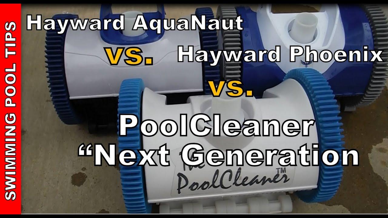 Hayward Aquanaut and the Phoenix vs  the PoolCleaner
