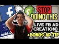 BIG Facebook Ads Mistake You Are Making + BONUS Step By Step Live Ad Creation (Shopify Dropshipping)