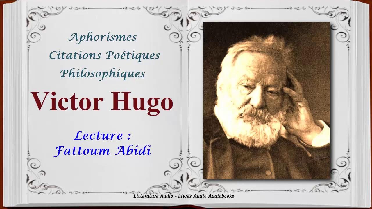 Victor Hugo Claude Gueux Aphorismes Et Citations Poétiques Et Philosophiques Fattoum Abidi