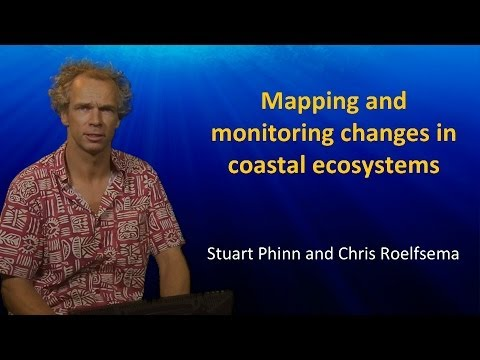 UQx TROPIC101x 7.3.3 Mapping and Monitoring Changes in Coastal Ecosystems