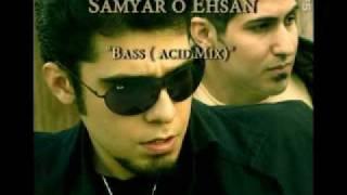 Ehsan Kholghi & Samyar Tehrani ( SamyaroEhsan)-Bass-Acid Mix thumbnail