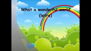 Gambar cover WHAT A WONDERFUL WORLD canción con letra lyrics para coro infantil primaria niños