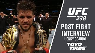 "UFC 238: Henry Cejudo ""He gave me everything he had and I feel it"""