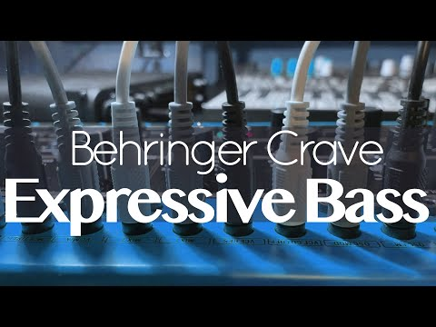 Behringer Crave - Expressive Bass (FREE Patches In PDF)