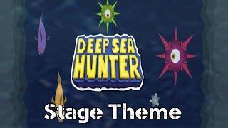 Deep Sea Hunter Music: Stage Theme