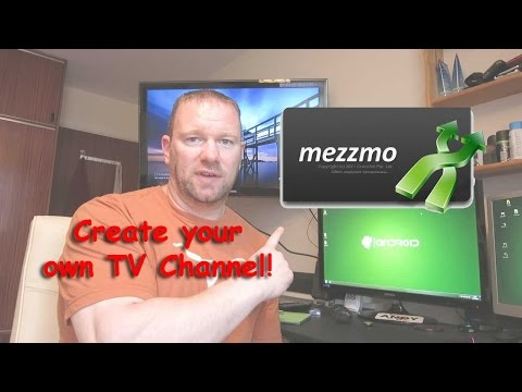 Create You Own TV Channel with Mezzmo  (DLNA Media Server)