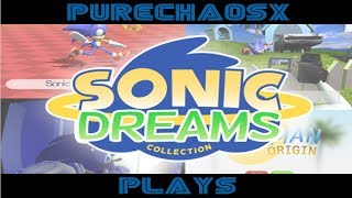 PureChaosX Plays: Ep02 - Sonic Dreams Collection (PC)
