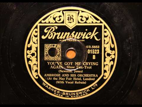 You've got me crying again - Ambrose with Elsie Carlisle