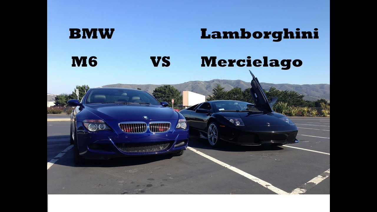 Lamborghini Murcielago Vs BMW M6 E63 (BATTLE) LP-640-4 Rev ... Lamborghini Vs Bmw