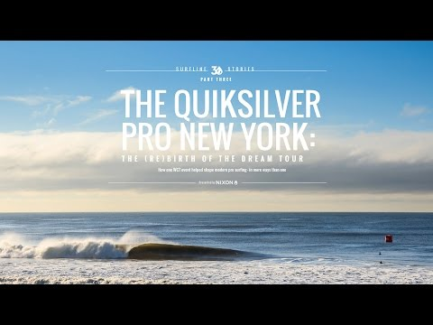 The Quiksilver Pro New York | The (Re)Birth Of The Dream Tour