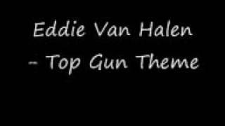 Eddie Van Halen - Top Gun Theme