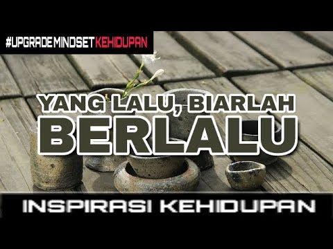 Motivasi | YANG LALU BIARLAH BERLALU Mp3