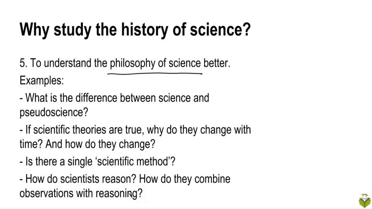 Why study the history of science