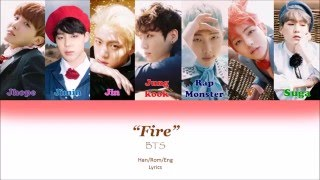 BTS - Fire Color Coded lyrics [Han/Rom/Eng]
