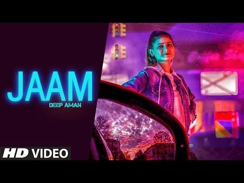 Jaam (Full Song) Deep Aman | Jassi X | Arjan Virk | Latest Punjabi Songs 2019