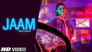 Jaam Deep Aman Free MP3 Song Download 320 Kbps