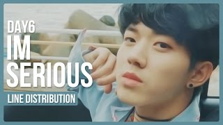 Video DAY6 - I'm Serious Line Distribution (Color Coded) download MP3, 3GP, MP4, WEBM, AVI, FLV Desember 2017