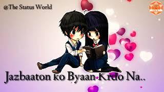O Baby ! Mujhe Tum acchi lagti ho || New Romantic Whatsapp status video specially for boys