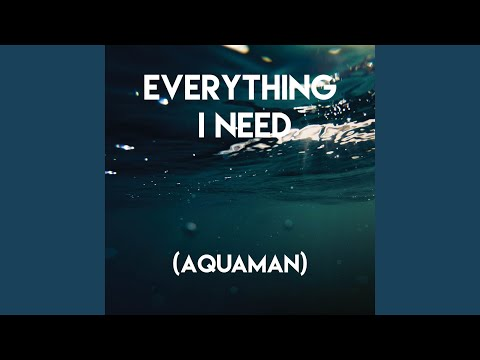 Everything I Need (Film Version)