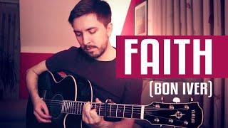 Faith (Bon Iver Cover)