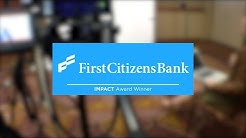 First Citizens Bank Unites Systems, Services, and Customer Satisfaction