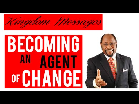BECOMING AN AGENT OF CHANGE