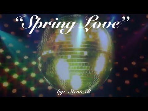 Spring Love (w/lyrics)  ~  Stevie B