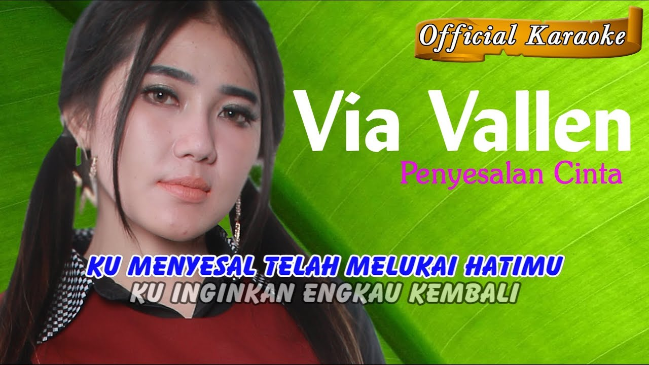 Penyesalan Cinta ~ Via Vallen   |   Official Karaoke _ Music Tanpa Vocal #1
