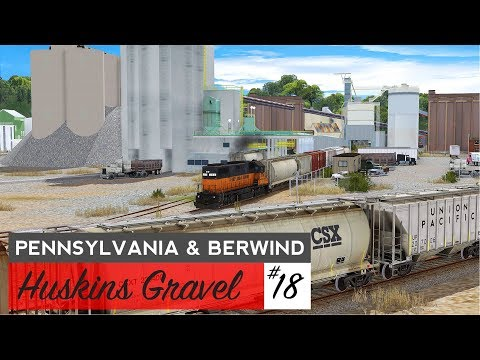 Trainz: Pennsylvania & Berwind Episode 18: Huskins Gravel