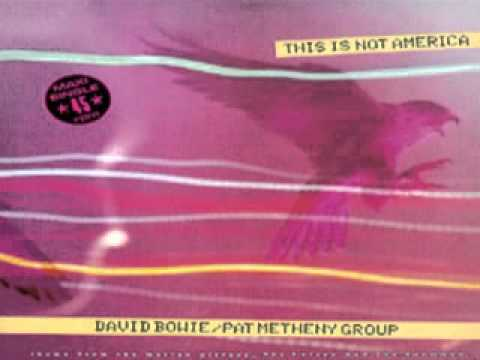 David Bowie & Pat Metheny Group ~This is not America