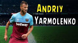 Andriy Yarmolenko • Fantastic Dribbles • Genius Skills • Goals • West Ham United