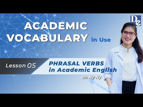 17 PHRASAL VERBS IN ACADEMIC ENGLISH - HƯỚNG DẪN TỰ HỌC SÁCH ACADEMIC VOCABULARY IN USE