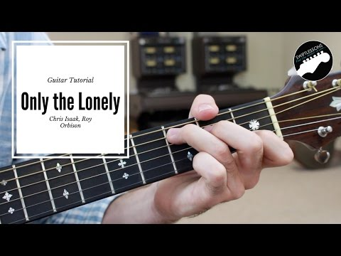 """""""Only the Lonely"""" Acoustic Guitar Lesson -  Roy Orbison, Chris Isaak"""