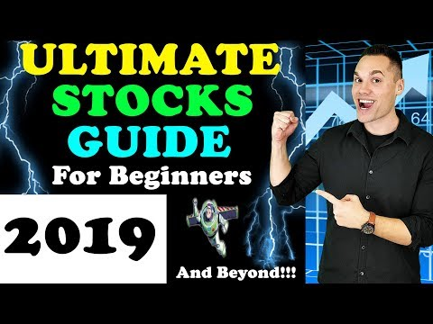 ULTIMATE Beginner's Guide to Stock Market Investing in 2019! - (How to Buy Stocks in 2019?)