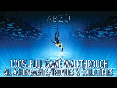 ABZU - 100% Full Game Walkthrough - All Achievements/Trophies & Collectibles